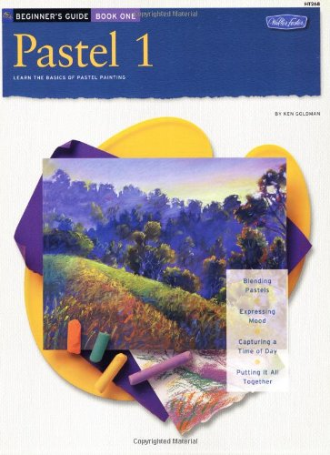 9781560104865: Beginner's Guide Pastel Book 1 (How to Draw and Paint/Art Instruction Program)
