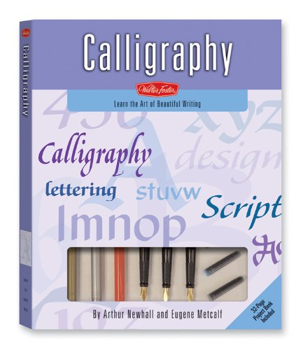 Calligraphy Kit: Learn the Art of Beautiful Writing (Walter Foster Art Kits): Newhall, Arthur; ...