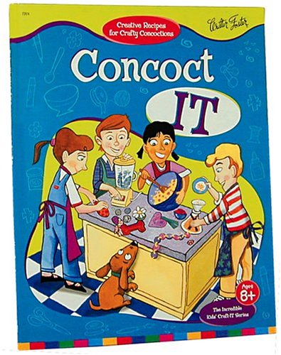 Concoct It (The Incredible Kids Craft-It-Series): Pam Thomson