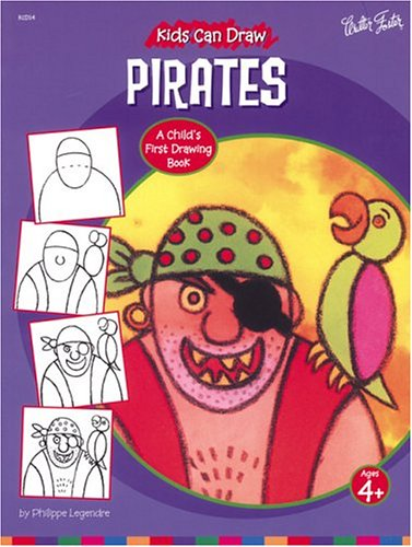 9781560106548: Kids Can Draw Pirates (Kids Can Draw Series)
