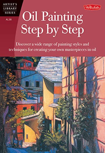 9781560106586: Oil Painting Step by Step (Artist's Library Series)