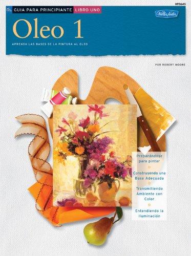 9781560106821: Guia de Principiante: Oleo 1 (How to Draw & Paint) (Spanish Edition)