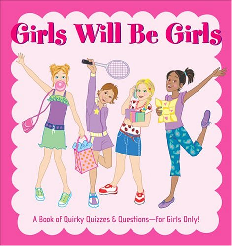 Girls Will Be Girls Activity (9781560107088) by Walter Foster