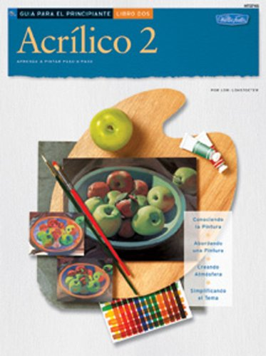 9781560108382: Guia de Principiante: Acrilico 2/Beginner's Guide: Acrylic: Book 2 (How to Draw and Paint)