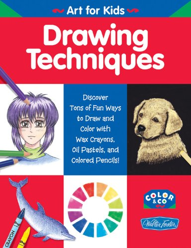 Drawing Techniques: Walter T. Foster