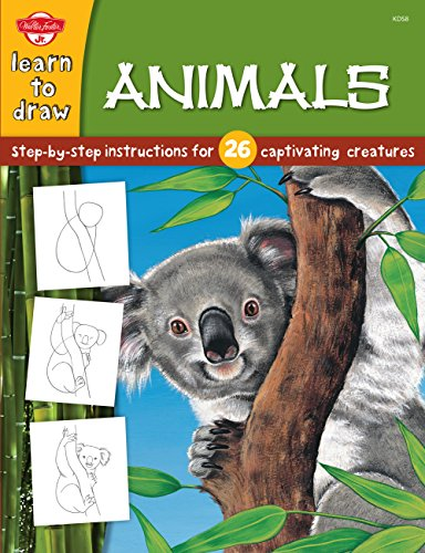 9781560108641: Animals: Step-by-step instructions for 26 captivating creatures (Learn to Draw)