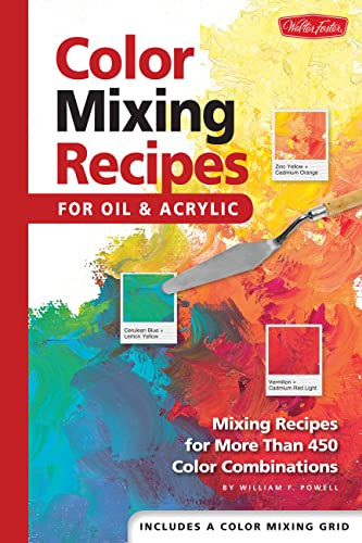 9781560108733: Color Mixing Recipes for Oil & Acrylic: Mixing recipes for more than 450 color combinations