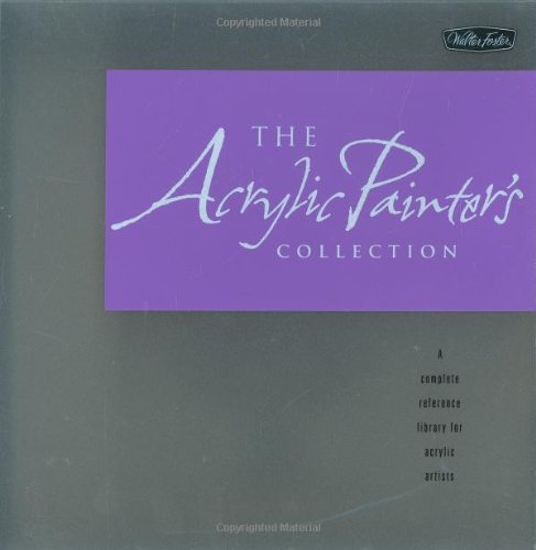 9781560109457: The Acrylic Artist's Collection: A Complete Reference Library for Acrylic Artists