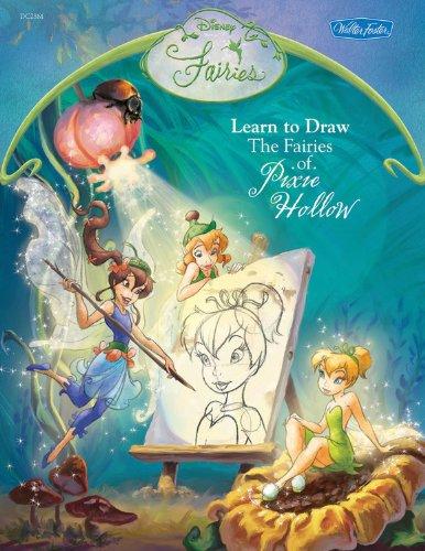 9781560109587: Disney Fairies: Learn to Draw the Fairies of Pixie Hollow (Disney Magic Artist Learn to Draw Books)