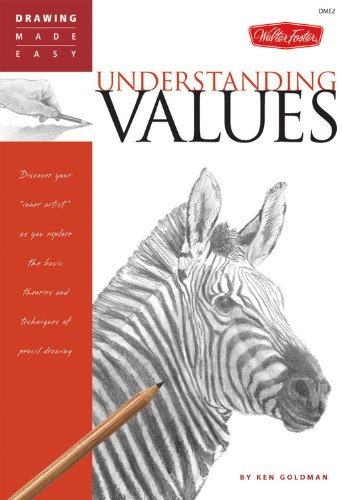 9781560109969: Understanding Values: Discover Your Inner Artist as You Explore the Basic Theories and Techniques of Pencil Drawing (Drawing Made Easy)