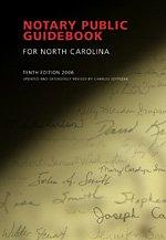 Notary Public Guidebook for North Carolina, 10th: Charles Szypszak