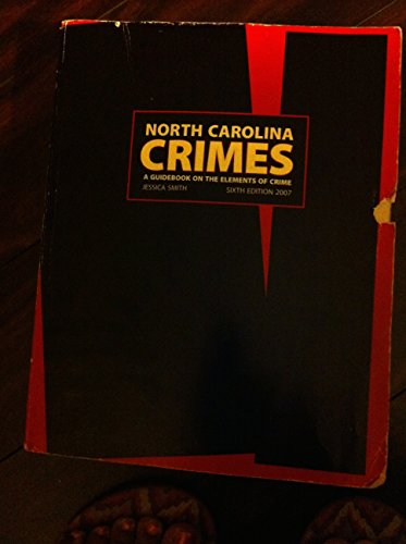 9781560115687: North Carolina Crimes : A Guidebook on the Elements of Crime