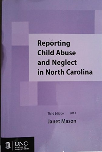 9781560117100: Reporting Child Abuse and Neglect in North Carolina