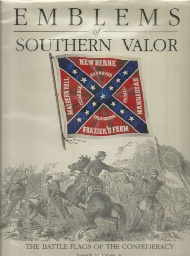 Emblems of Southern Valour - The Battle: Joseph H. Crute,