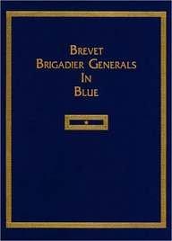 9781560130024: Brevet Brigadier Generals in Blue