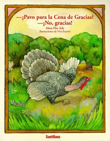9781560143314: Pavo Para LA Cena De Gracias? No Gracias?: No, Gracias! (Cuentos Para Todo El Ano) (Spanish Edition)
