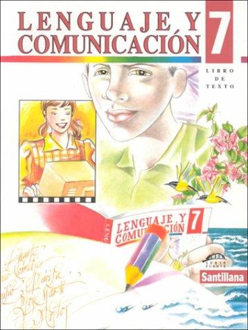 Lenguaje Y Comunicacion 7: Libro De Texto: n/a