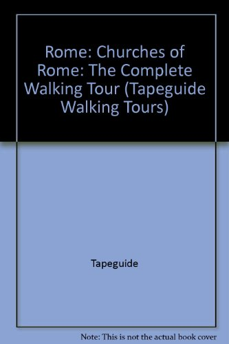 9781560150077: Italy: Churches of Rome (Tapeguide Walking Tours)