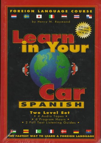 Learn in Your Car Spanish: Raymond, Henry N.
