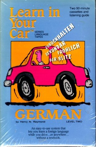 9781560151326: Learn In Your Car: German: Level Two (Language Tapes Series)
