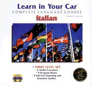 9781560151401: Learn in Your Car Italian: The Complete Language Course (Includes Individual Volume Levels I, Ii, and III)