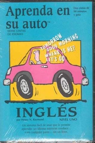Ingles: Nivel Uno / English (Learn in Your Car) (Spanish Edition): Raymond, Henry N.