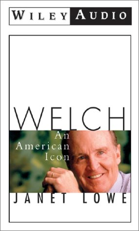 Welch, an American Icon (Wiley Audio) (1560152567) by Janet Lowe
