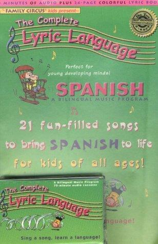 9781560153085: Spanish: A Bilingual Music Program (The Complete Lyric Language) (Spanish Edition)