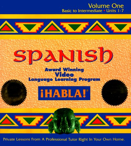 Habla! Spanish, Vol. 1: Basic to Intermediate- Private Lessons From a Tutor Right in Your Own Home:...