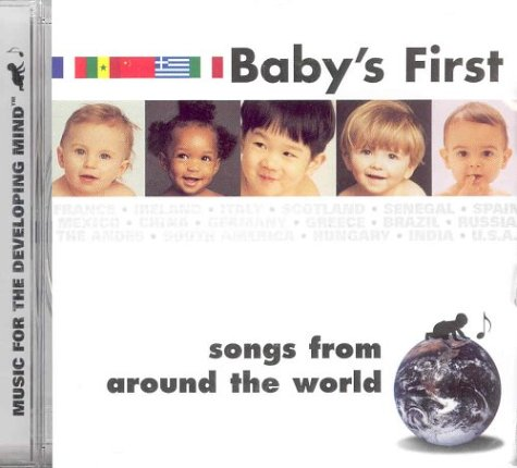 9781560157588: Baby's First Songs from around the World/Music for the Developing Mind