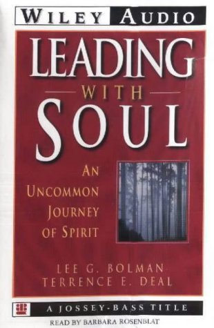 9781560159674: Leading With Soul: An Uncommon Journey of Spirit (Wiley Audio)