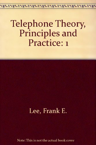 9781560160694: Telephone Theory, Principles and Practice