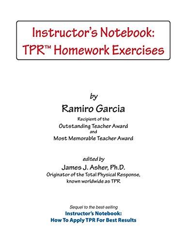 Instructors Notebook: TPR Homework Exercises: Garcia, Ramiro