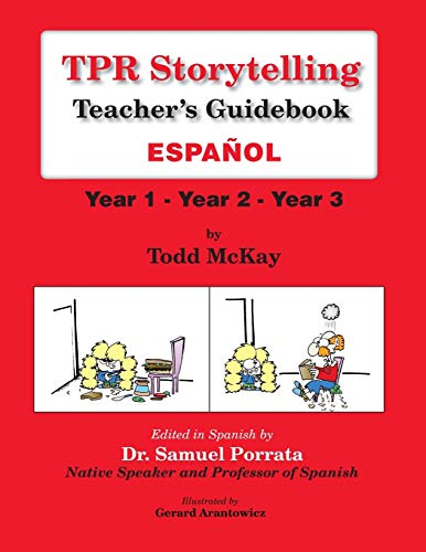 9781560180326: TPR Storytelling, Teacher's Guidebook Espanol Year 1 - Year 2 - Year 3