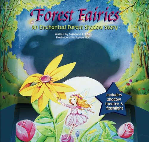 9781560214731: Forest Fairies: An Enchanted Forest Shadow Story