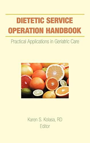 Dietetic Service Operation Handbook: Practical Applications in: Karen S. Kolasa
