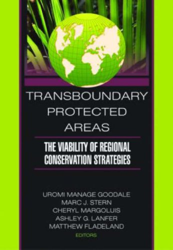 Transboundary Protected Areas: The Viability of Regional Conservation Strategies (Monograph ...
