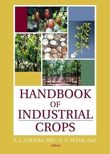 HANDBOOK OF INDUSTRIAL CROPS.: CHOPRA, V.L. and