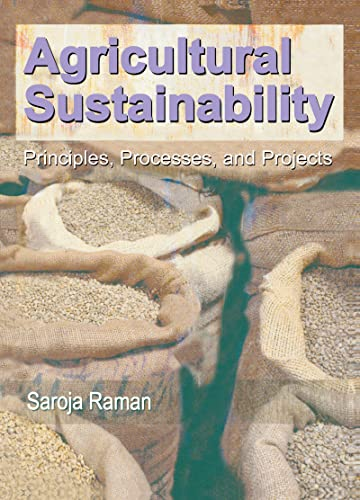 9781560223115: Agricultural Sustainability: Principles, Processes, and Prospects