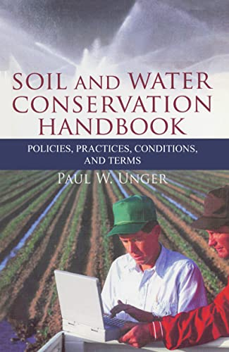 9781560223290: Soil and Water Conservation Handbook: Policies, Practices, Conditions, and Terms (Sustainable Food, Fiber, and Forestry Systems)