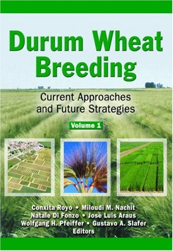 9781560223337: Durum Wheat Breeding: Current Approaches and Future Strategies (2 Volume Set) (Crop Science)