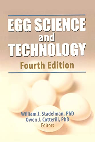 Egg Science and Technology, Fourth Edition: Stadelman, William J,