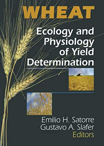 9781560228752: Wheat: Ecology and Physiology of Yield Determination