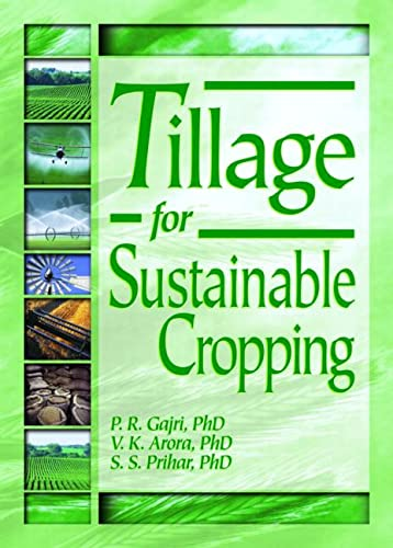 Tillage for Sustainable Cropping: Arora, Vijay K,