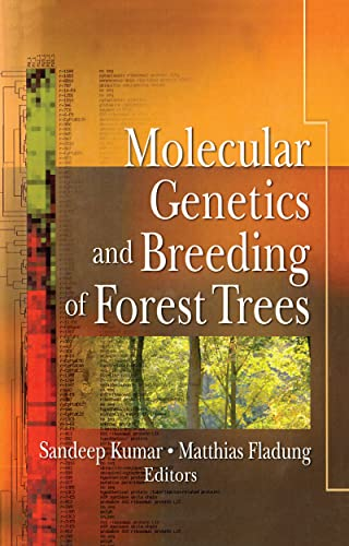 Molecular Genetics and Breeding of Forest Trees: Kumar, Sandeep