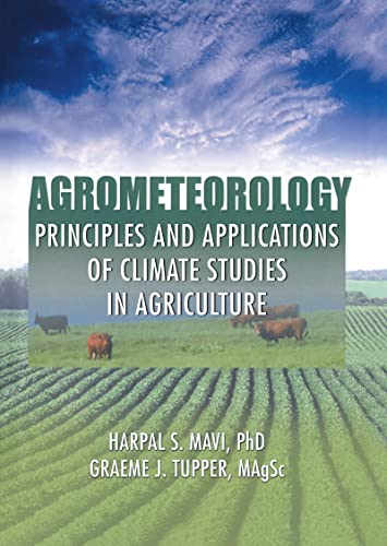9781560229728: Agrometeorology: Principles and Applications of Climate Studies in Agriculture