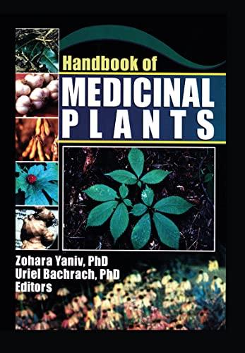 Handbook Of Medicinal Plants: Yaniv, Zohara, Ph.D.
