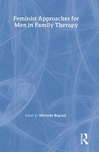 9781560230007: Feminist Approaches for Men in Family Therapy (Journal of Feminist Family Therapy Series)