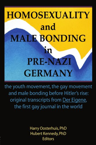 9781560230083: Homosexuality and Male Bonding in Pre-Nazi Germany: the youth movement, the gay movement, and male bonding before Hitler's rise: The Youth Movement, ... Eigene