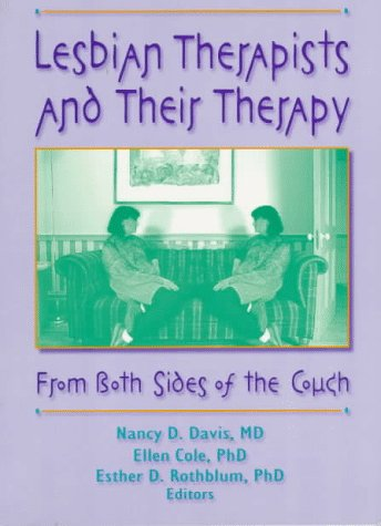 9781560230823: Lesbian Therapists and Their Therapy: From Both Sides of the Couch
